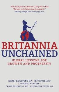 Britannia Unchained: Global Lessons for Growth and Prosperity is a political book written by several British Conservative Party MPs.